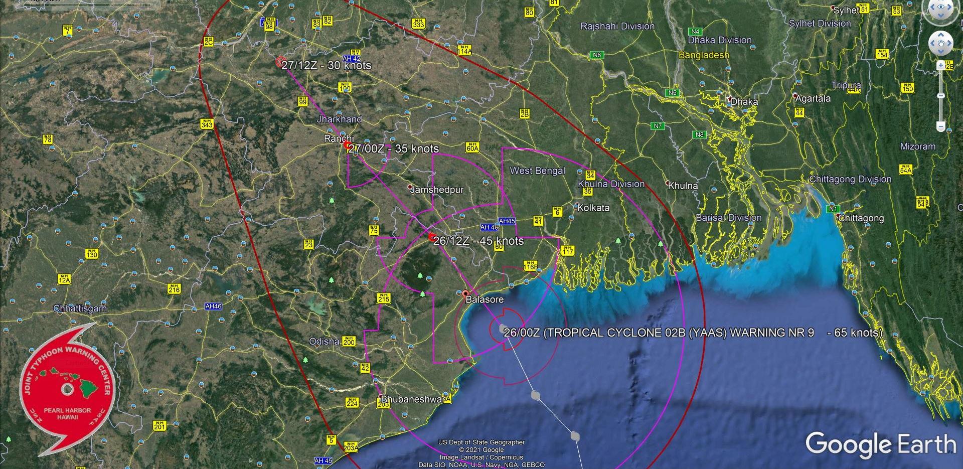 TC 02B(YAAS). WARNING 9. FORECAST LANDFALL AREA NEAR BALASORE/ODISHA WITH 65KNOT SUSTAINED WINDS.